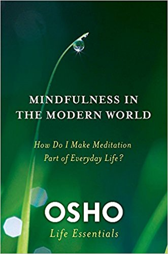 Mindfulness in the Modern World