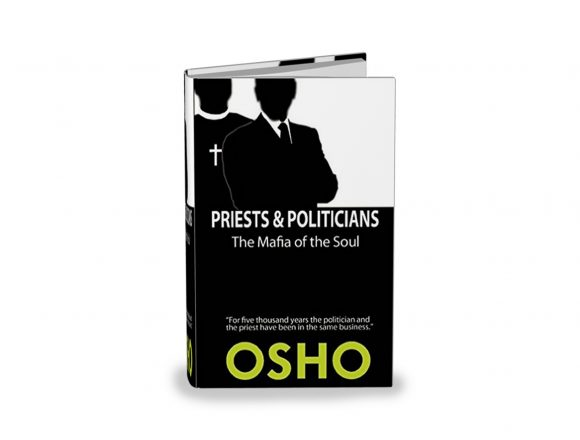 """Priests & Politicians – the Mafia of The Soul"""