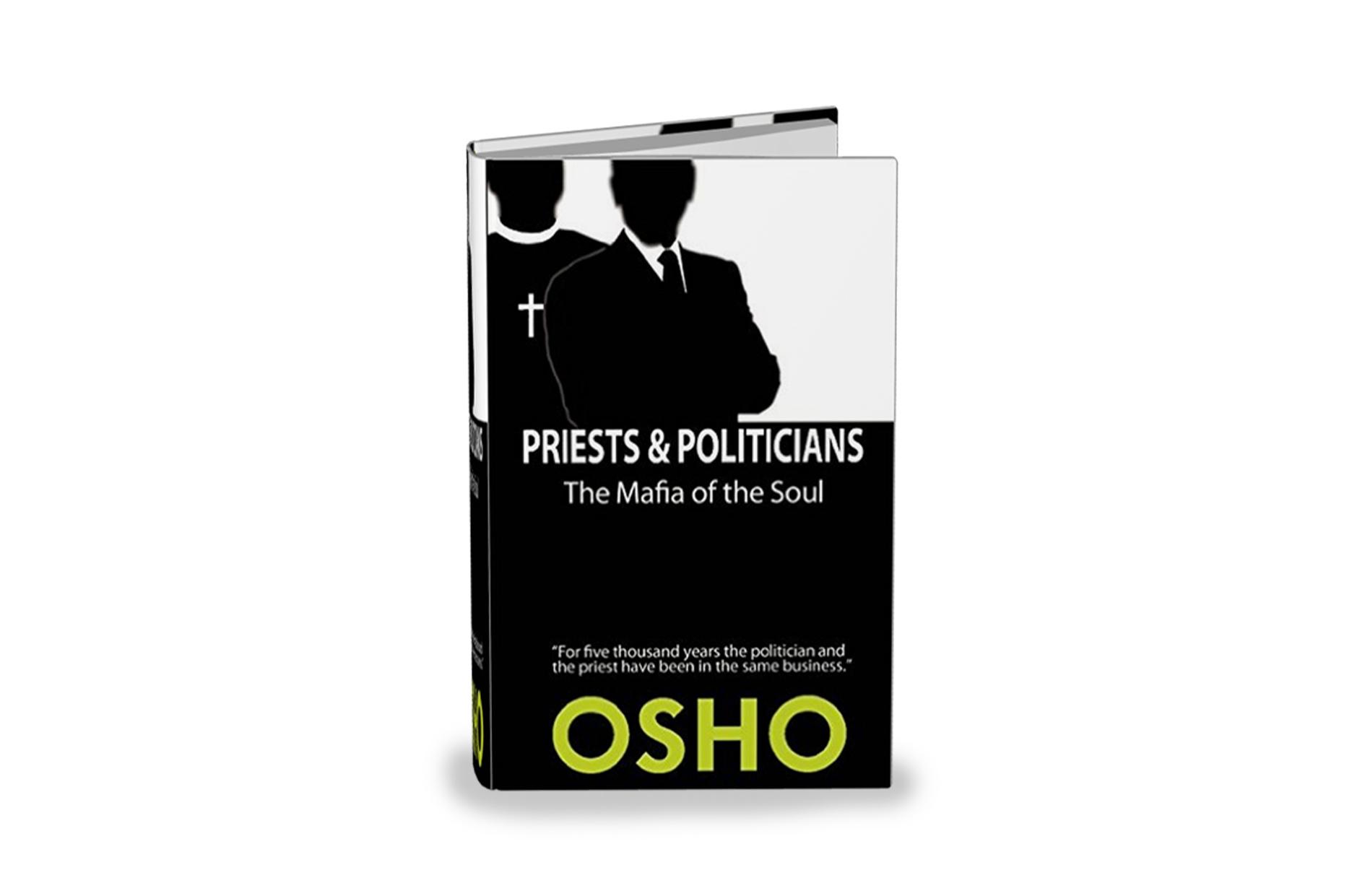 Priests & Politicians: The Mafia of the Soul